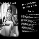The Backwall Of Sound Retro Mix 1950s & 1960s - Show 30