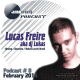 Lucas Freire - Among Rec Podcast Feb 2014
