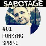 Sabotage 01 - Funkyng Spring