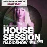 Housesession Radioshow #1025 feat. Beat Kat (04.08.2017)