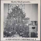 Electric Kitsch presents... A Very Kitschy Christmas volume II (vintage vinyl mix tape)
