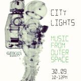 CityLights_30 September_Music From Outer Space_AmagiRadio