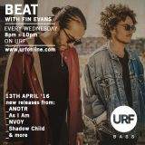BEAT with Fin Evans // 13th April // URF