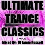 ULTIMATE TRANCE CLASSICS Vol 2 -  Mixed By DJ Jamie Russell