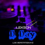 LEKSON - D Day [live @dpstation.xyz 9.03.19]