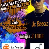 Je Boogie # Radio show Broken Evening ( 19-10-2013 )