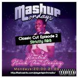 #MashupMondays(ClassicCuts2 R&B)