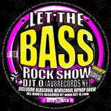 DJT.O - LET THE BASSROCK SHOW JANUARY 2018