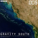 Protoculture presents Gravity South 005