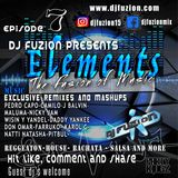 Dj Fuzion's Elements- The Fusion of Music Episode 7
