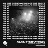 We Are The Brave Radio 107 (Guest Mix by Dave Sinner)