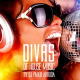 DIVAS IN THE HOUSE by Paulo Arruda