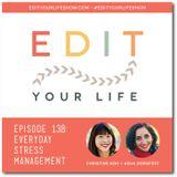 Episode 138: Everyday Stress Management