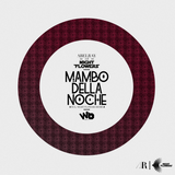 MAMBO DELL NOCHE - Night Flowers pres. NIKO DEEJAY, CRAIG and GEE