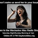 Wackadoo Wax Radio Show 41 with A. Ghastlee Ghoul and Comrade X Munson