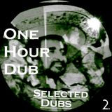 One Hour Dub vol2. Special  Stepper &Reggae Set