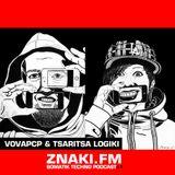 Vovapcp & Tsaritsa Logiki - ZNAKI.FM [somatik podcast#1]