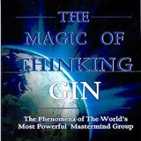 The Magic of Thinking GIN