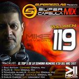 #SuperCapsulaMix - #Volumen 119 - by @DjMikeRaymond