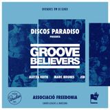 Disco Paradiso pres. Groove Believers @ Freedonia (Aletza Keith's Birthday)