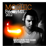 MOSHIC Feb 2012 Episode Mix