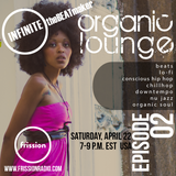 Organic Lounge #2 w/ INFINITEtheBEATmaker