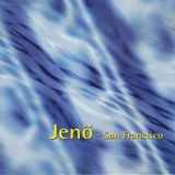 Jenö - San Francisco (1996 live promo)