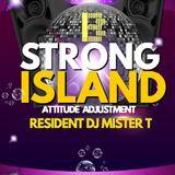 STRONG ISLAND ATTITUDE ADJUSTMENT