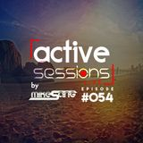 Active Sessions Live #054 By Mike Sang