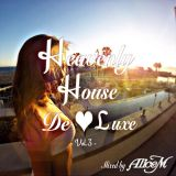 Heavenly House DeLuxe -Vol.3- Mixed By Alice M