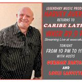 Caribe Latino 11-23-15 -- 2 Time Grammy Winner Harvey Averne (@grammy2timer) in the Studio