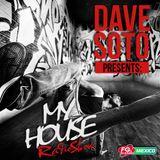 Dave Soto My House Fg Radio Show AUg 13