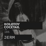 Molotov Cocktail 165 with Jerm