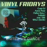 Live @ Vinyl Fridays on Subliminal Radio - 6/19/17