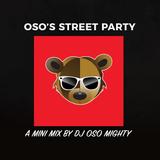 OSO's MINI HOP HOP STREET PARTY MIX #72