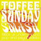 Toffee Sunday Smash episode #24