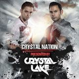 Crystal Nation | Hosted by Crystal Lake | Episode 55