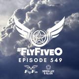 Simon Lee & Alvin - Fly Fm #FlyFiveO 549 (22.07.18)