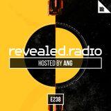 Revealed Radio 238 - ANG