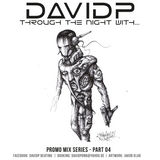 davidp promo mix series - through the night with... (part04)