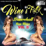 WINE & F@CK VOL 2 -  Rumble Sound - MIX CD 2016