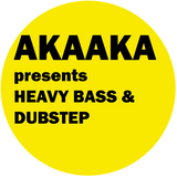 AKAAKA presents HEAVY BASS & DUBSTEP