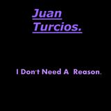 I Don't Need A Reason MiX.