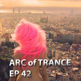 ARC OF TRANCE 42