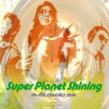 Super Planet Shining (m-flo classics mix)  by T☆Work's
