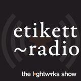 2014-04-02 The L*ghtw'rks Show