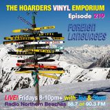 The Hoarders' Vinyl Emporium 219 - 'Foreign Language'