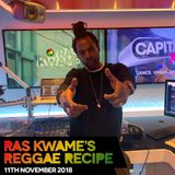 Reggae Recipe - 11/11/18 (Reggae / Dancehall / Bass / Bashment / Afrobeats)