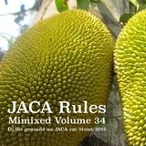 Mimixed Volume 34 -  JACA Rules - (Gravado ao vivo na Jaca em 31/Out/2015)