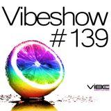 Paul Damixie`s Vibeshow #139 (02-09-2012)